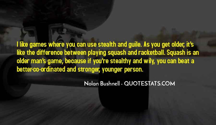 Nolan Bushnell Quotes #1731174
