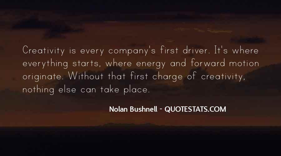 Nolan Bushnell Quotes #1744671