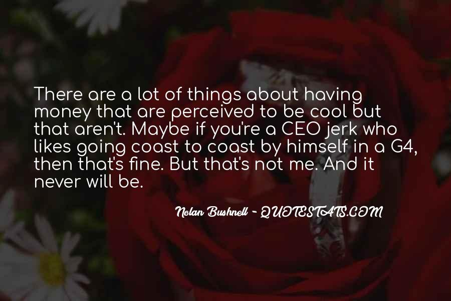 Nolan Bushnell Quotes #1770585