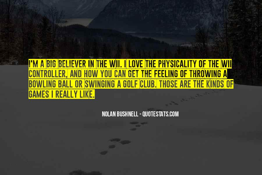 Nolan Bushnell Quotes #1850578