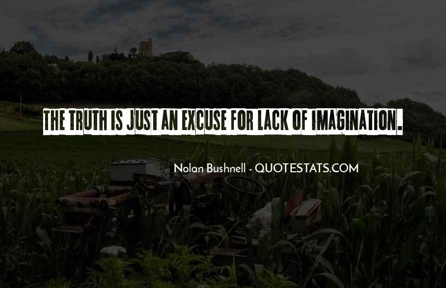 Nolan Bushnell Quotes #238057