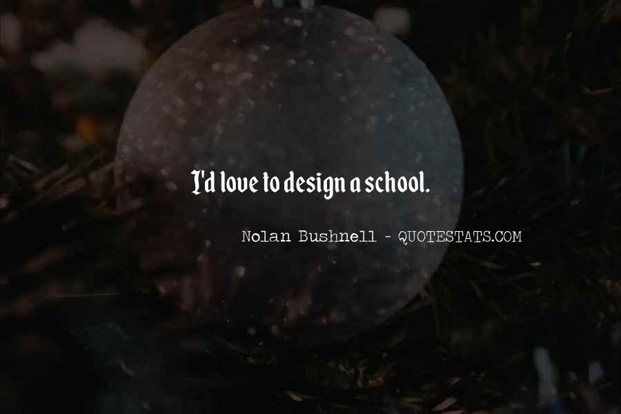 Nolan Bushnell Quotes #369651