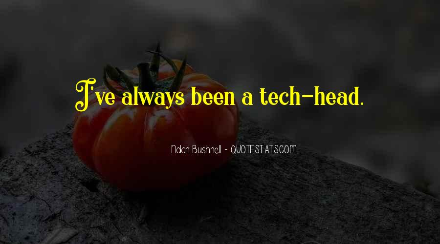 Nolan Bushnell Quotes #421210