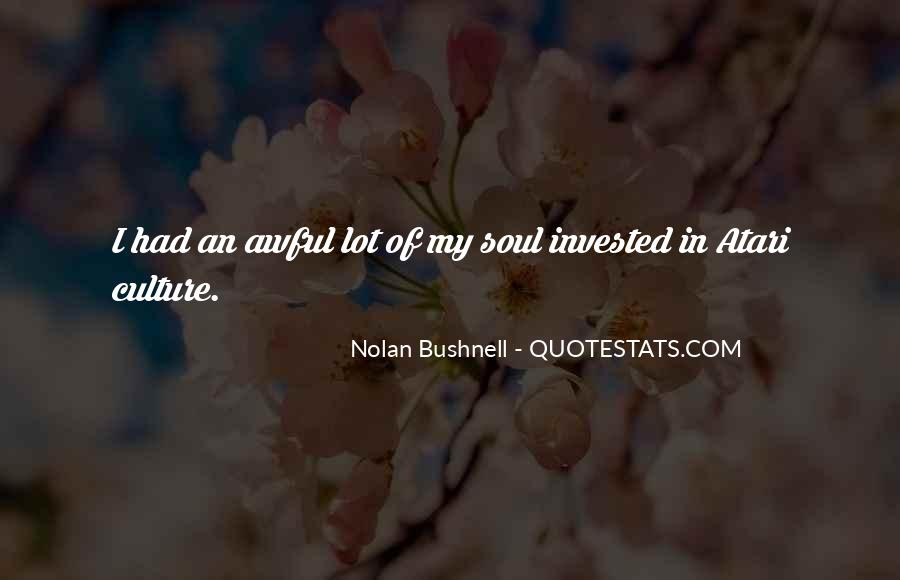 Nolan Bushnell Quotes #664993