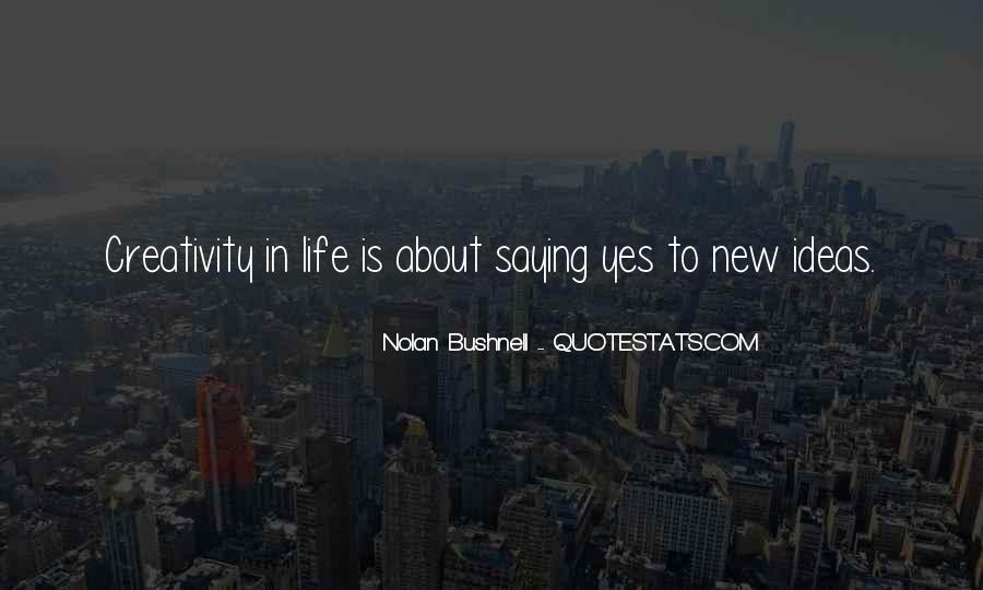 Nolan Bushnell Quotes #66851