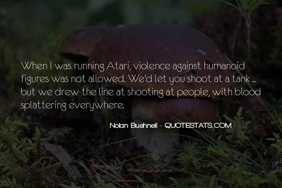 Nolan Bushnell Quotes #777267