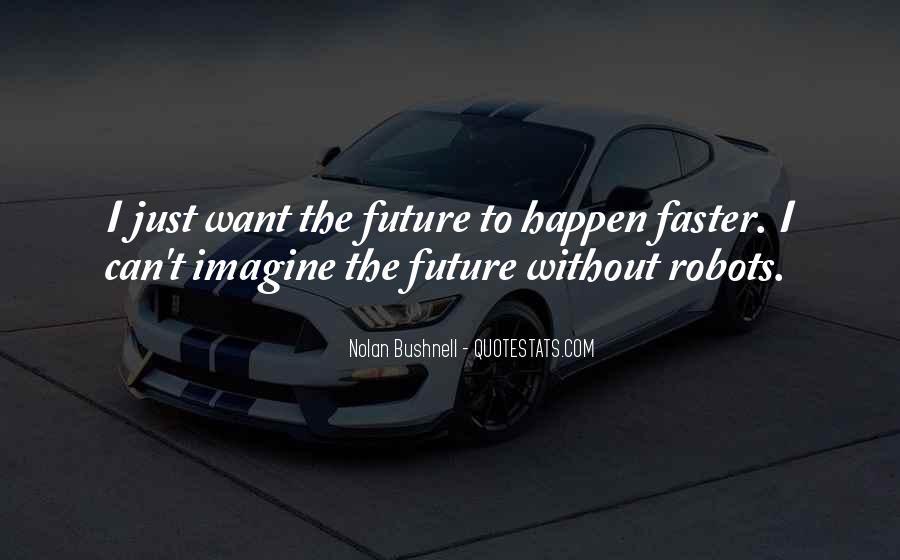 Nolan Bushnell Quotes #778989