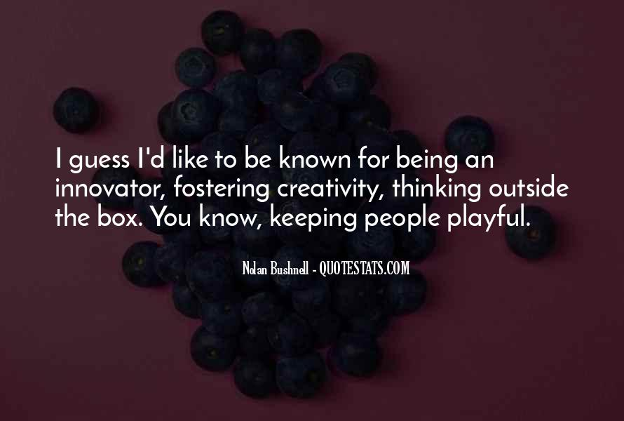 Nolan Bushnell Quotes #783553
