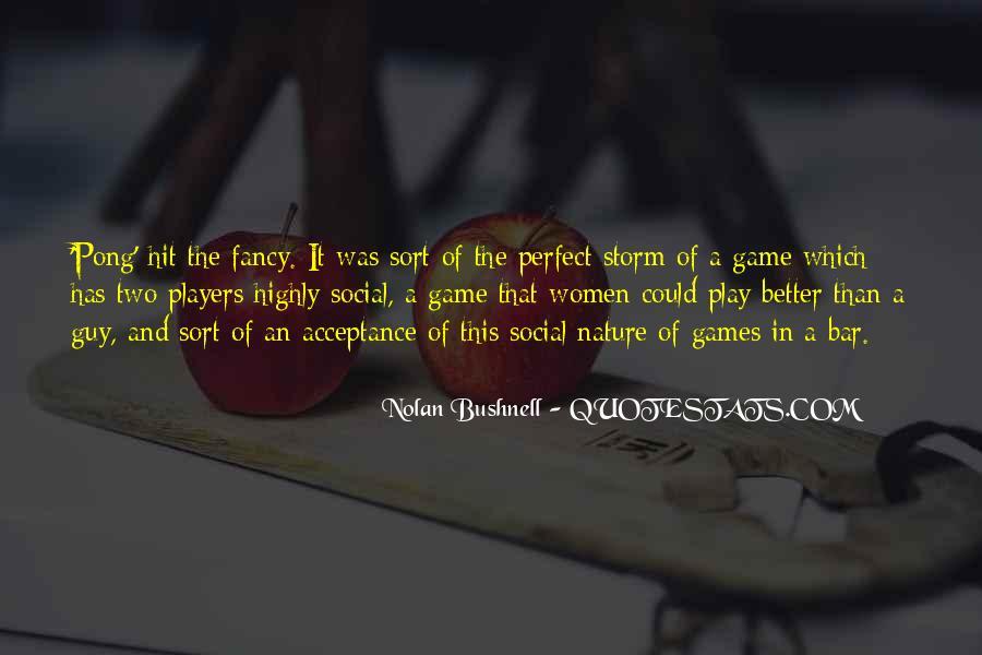 Nolan Bushnell Quotes #926408