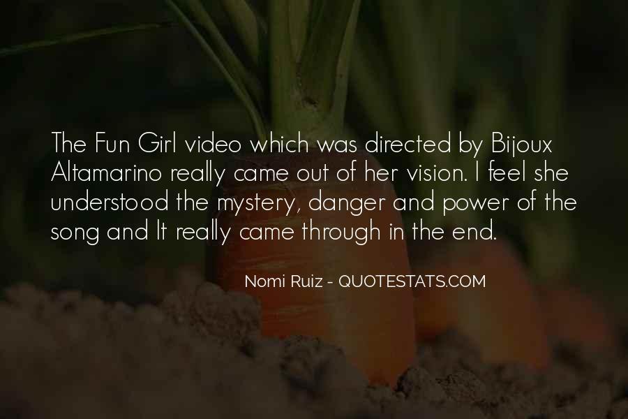 Nomi Ruiz Quotes #1473094