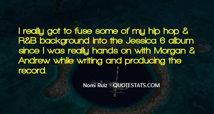 Nomi Ruiz Quotes #289173