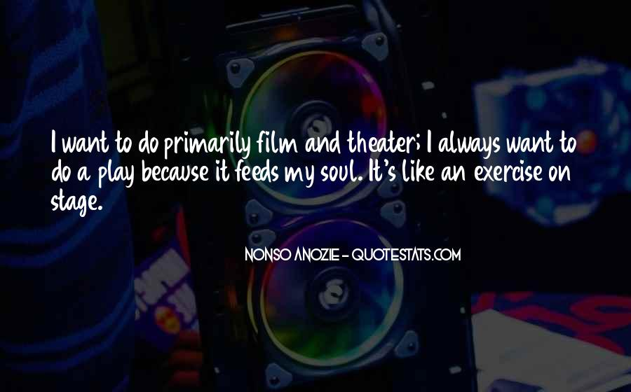 Nonso Anozie Quotes #1452142