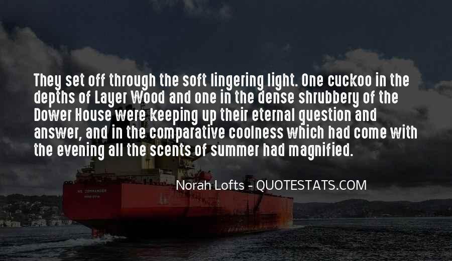 Norah Lofts Quotes #47544