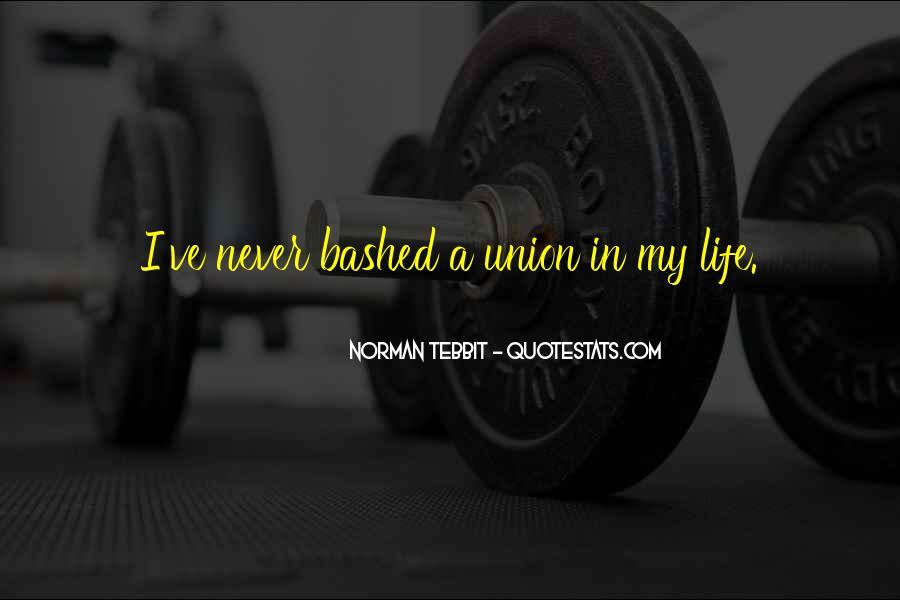 Norman Tebbit Quotes #422094