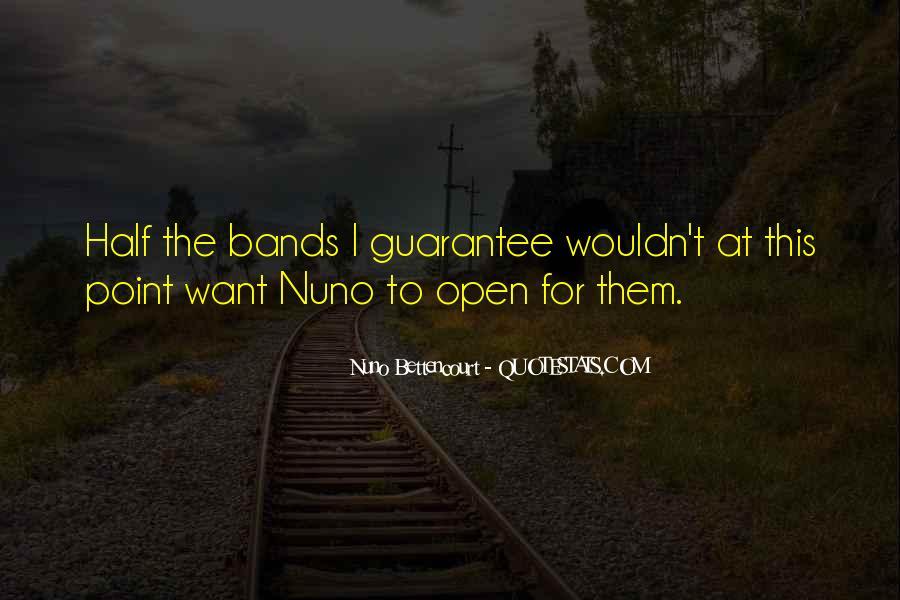 Nuno Bettencourt Quotes #1319581