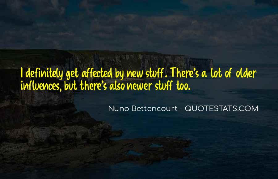 Nuno Bettencourt Quotes #331223
