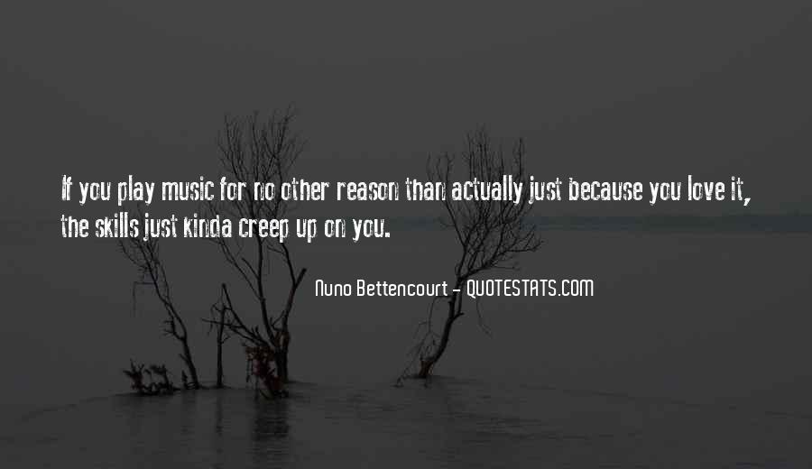 Nuno Bettencourt Quotes #710070