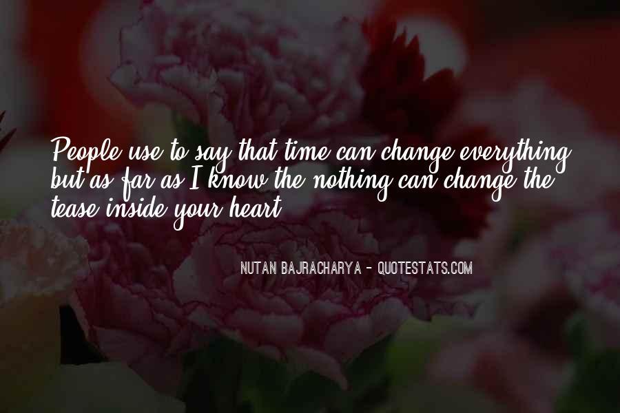 Nutan Bajracharya Quotes #1098010