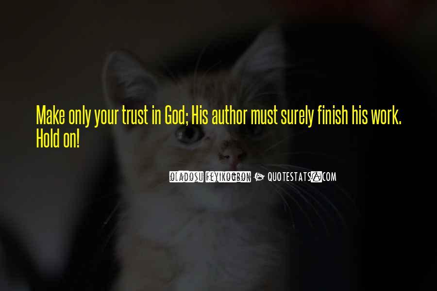 Oladosu Feyikogbon Quotes #345221