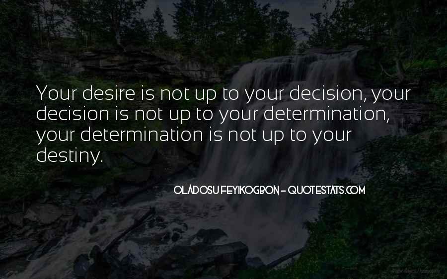 Oladosu Feyikogbon Quotes #995440