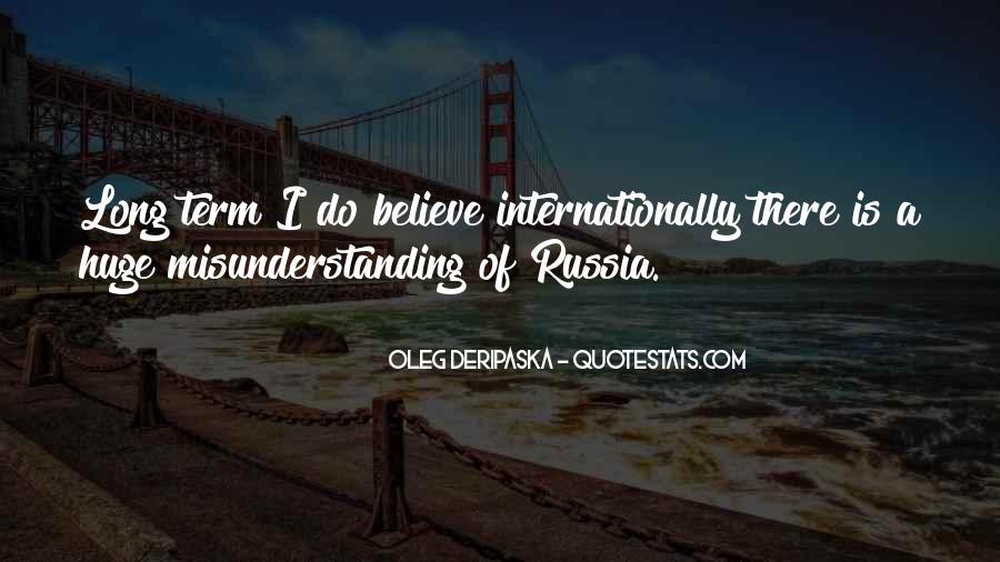 Oleg Deripaska Quotes #1448998