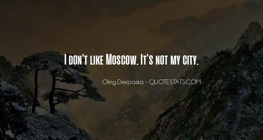 Oleg Deripaska Quotes #362652