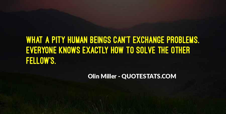 Olin Miller Quotes #576303