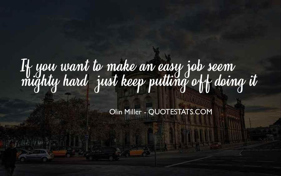 Olin Miller Quotes #752910