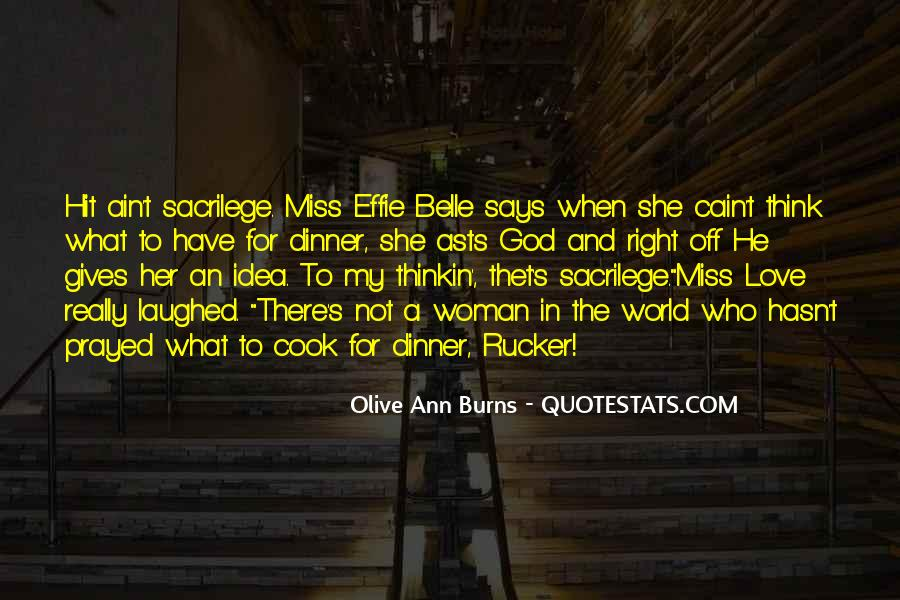 Olive Ann Burns Quotes #101070