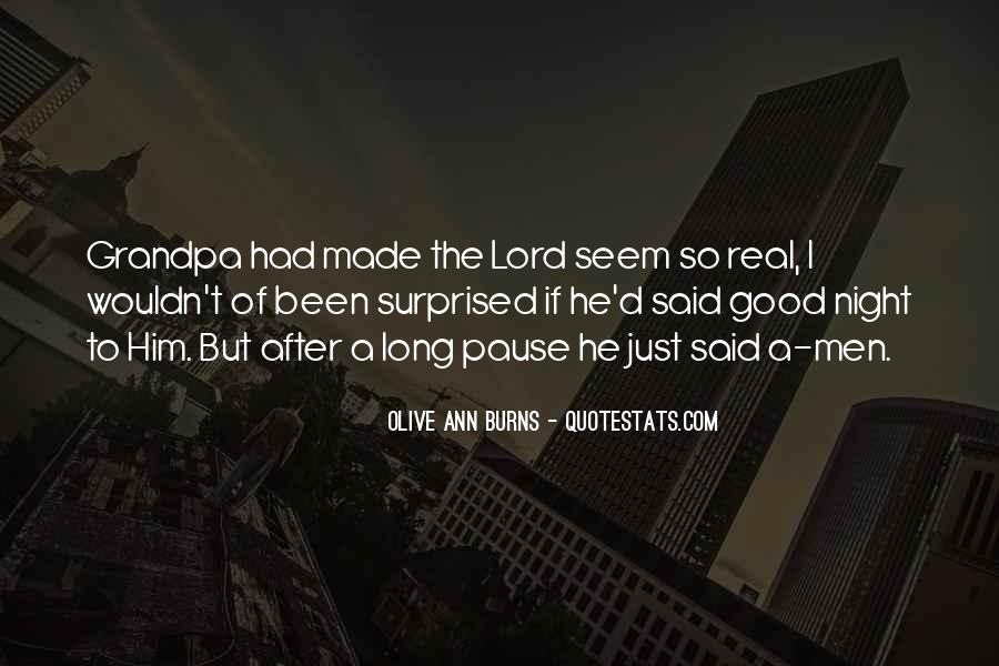 Olive Ann Burns Quotes #1131241
