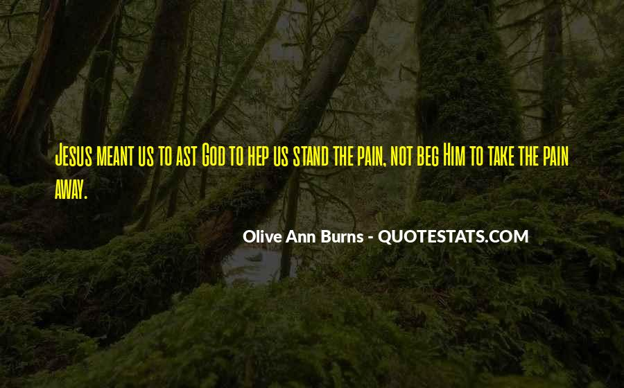 Olive Ann Burns Quotes #1831908