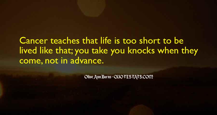Olive Ann Burns Quotes #602826