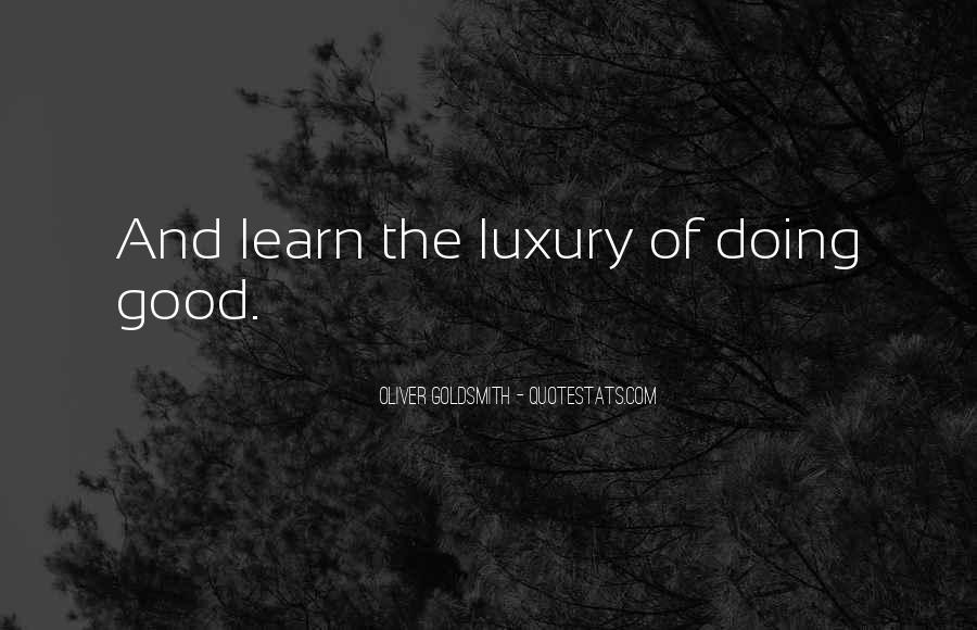 Oliver Goldsmith Quotes #1136605