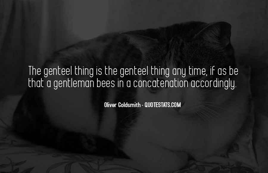 Oliver Goldsmith Quotes #1688447