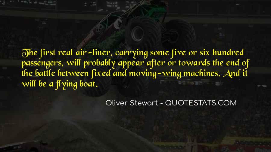 Oliver Stewart Quotes #1077178