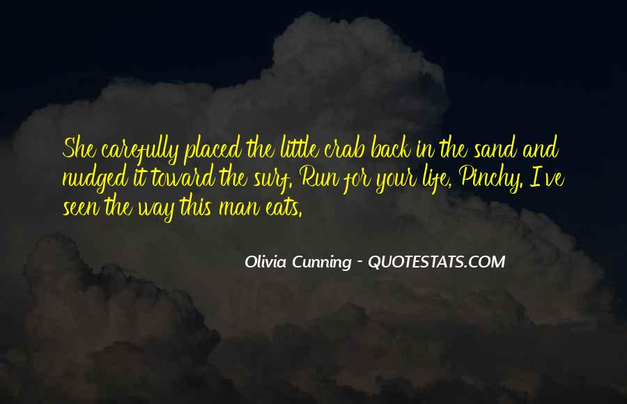 Olivia Cunning Quotes #1011766