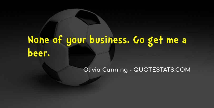 Olivia Cunning Quotes #1102154