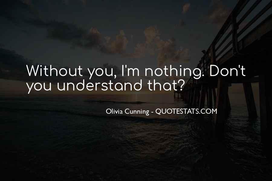 Olivia Cunning Quotes #1119703