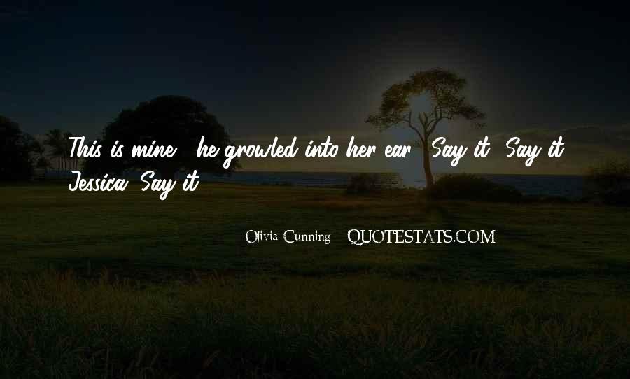 Olivia Cunning Quotes #117045