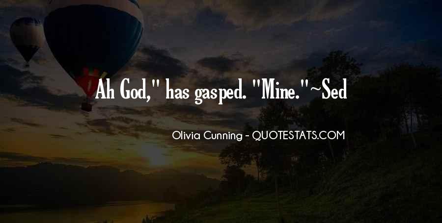 Olivia Cunning Quotes #1381817