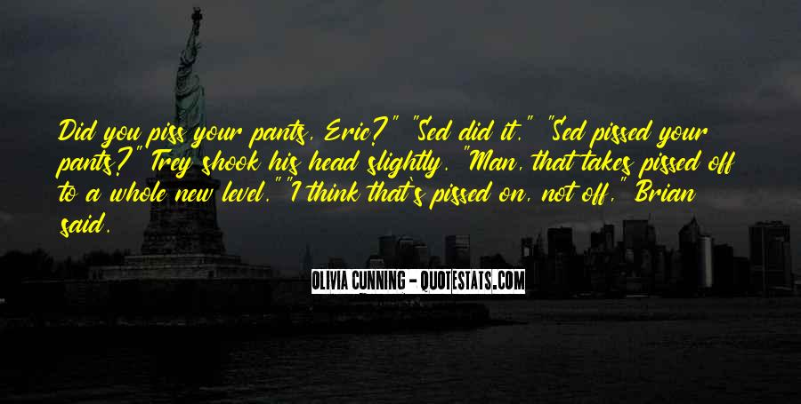 Olivia Cunning Quotes #1391314