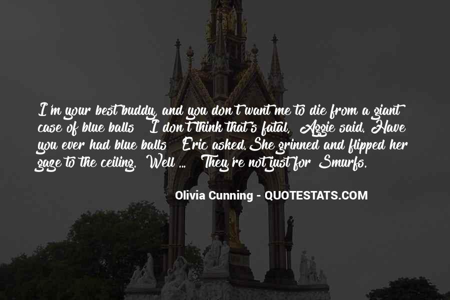 Olivia Cunning Quotes #1449423