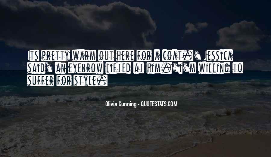 Olivia Cunning Quotes #1555851