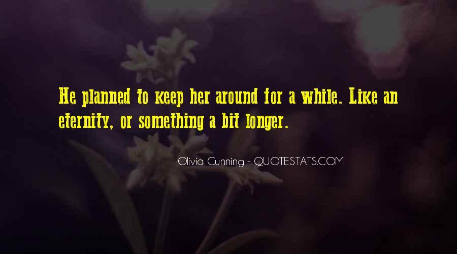 Olivia Cunning Quotes #1700664