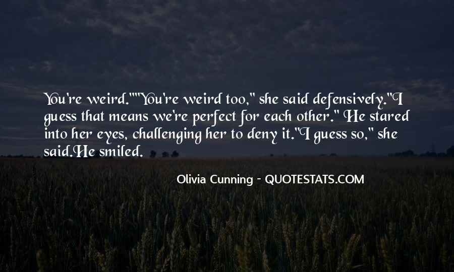 Olivia Cunning Quotes #1797581