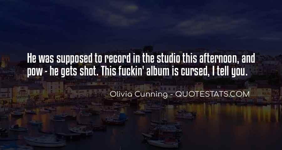 Olivia Cunning Quotes #25847