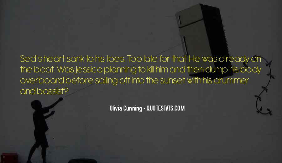 Olivia Cunning Quotes #287152