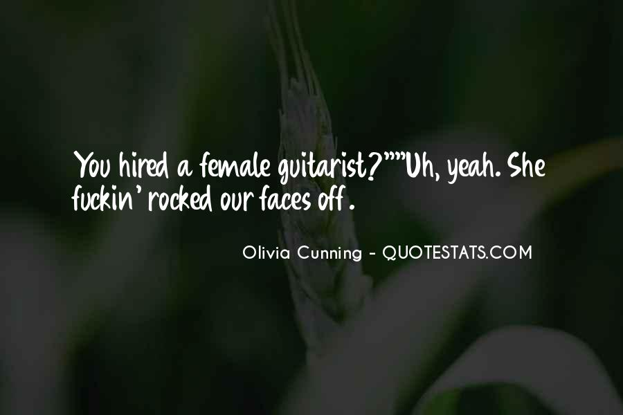 Olivia Cunning Quotes #362961