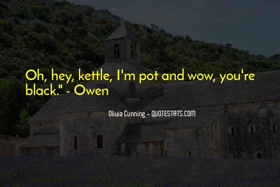 Olivia Cunning Quotes #504766