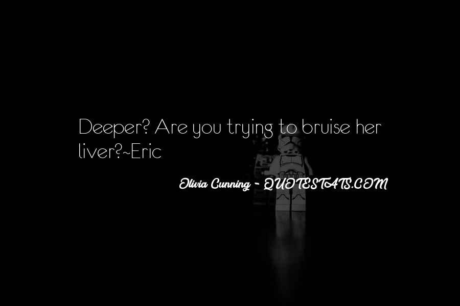 Olivia Cunning Quotes #690951